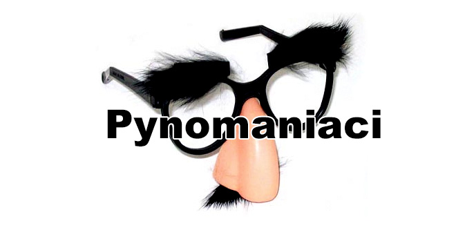 pynomaniaci